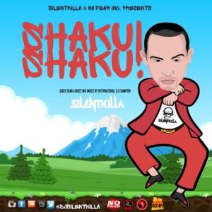 Dj SilentKilla - Shaku Shaku Mix